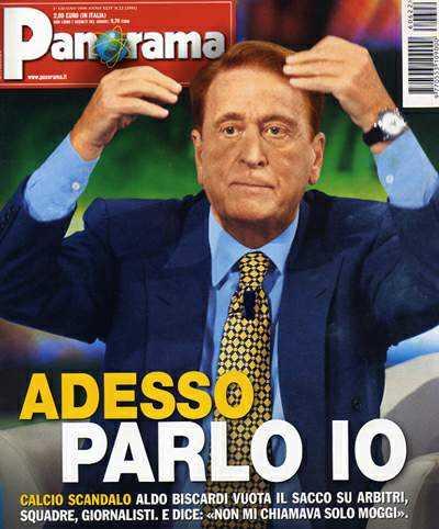 PANORAMA   Biscardi : ADESSO PARLO IO 1 giugno 2006 | press  | Video Industriali | Filmati Aziendali | Giuseppe Galliano Multimedia Studio |