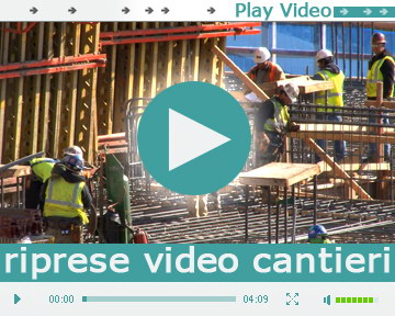 video cantieri |  | Video Industriali | Filmati Aziendali | Giuseppe Galliano Multimedia Studio |