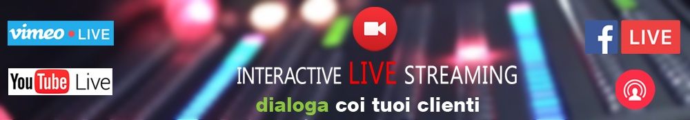 diretta streaming |  | Video Industriali | Filmati Aziendali | Giuseppe Galliano Multimedia Studio |