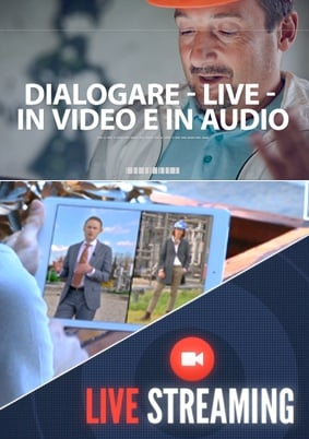 live streaming |  | Video Industriali | Filmati Aziendali | Giuseppe Galliano Multimedia Studio |